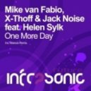 Mike Van Fabio, X-Thoff & Jack Noise feat. Helen Sylk - One More Day (Original Mix)