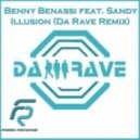 Benny Benassi feat. Sandy  -  Illusion (Da Rave Remix)