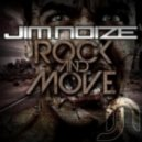 Jim Noize - Rock & Move (Ron Collins Remix)
