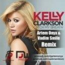 Kelly Clarkson - Catch My Breath (Artem Onyx & Vadim Smile Remix)