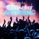 Beatwalker - Anthemic (Insan3lik3 Remix)