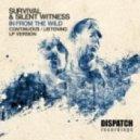 Survival & Silent Witness - The Feeding