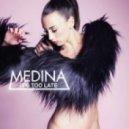Medina - Boring (It's Too Late) (Svenstrup & Vendelboe Remix)