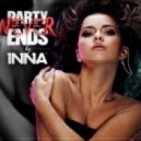 Inna - Party Never Ends (Extended Version)
