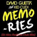 David Guetta -  feat Kid Cudi - Memories (DJ Alex Radioso Club Mix)