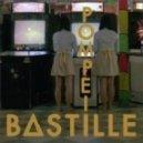 Bastille - Pompeii (Monsieur Adi Remix)