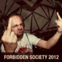 FORBIDDEN SOCIETY - TO THE THRESHOLD ALBUM PROMO MIX 2012
