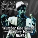 Bones feat Gregory Isaacs - Number One Sound (Jungle Dub)