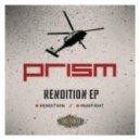 Prism - Rendition (Original Mix)