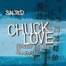Chuck Love Feat. Demonica - Spread The Love