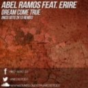 Abel Ramos feat. Erire - Dream Come True (Nico Soto 2013 Remix)