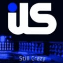 ILS - Still Crazy feat. Jewels Lindt (Deekline Remix)
