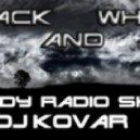 DJ Kovar - black and white show #3