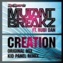 Mutantbreakz - Creation (Kid Panel Remix)