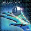 Roddy Reynaert - Pyro (Original Mix)