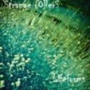 Strange Rollers - Lifeforms