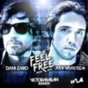 Dani Zaro & Rey Vercosa - Feel Free (Victor Magan Remix)