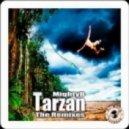 MightyB - Tarzan (theB*TCHES Remix)