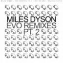 Miles Dyson - Evo (Elan Myles Remix)
