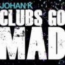 Johan K - Get On The Dancefloor (Club Mix)