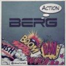 Berg - Action (Original Mix)