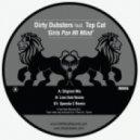 Dirty Dubsters - Girls Pon Mi Mind (feat. Top Cat - Liondub remix)