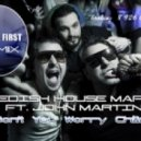 Swedish House Mafia feat. John Martin - Don't You Worry Child (DJ Dima First Remix)