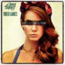 Lana Del Rey - Video Games (Happy Gutenberg Remix)