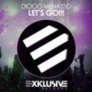 Diogo Menasso  - Let's Go (Original Mix)