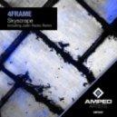 4Frame - Skyscrape (Jadin Recks Remix)