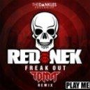 Rednek - Freak Out (TBMA VIP Remix)