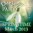 Deejay Pablo - Springtime MARCH 2013 Promo Mix