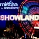 Mischa feat. Anna Rome - Showland (Cream Soda Fasion Mix)