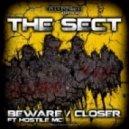 The SECT - Closer (feat HOSTILE MC)