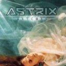 Astrix  - Monster (remix)
