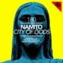 Namito - City of Gods (Wehbba Remix)