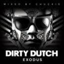 Chuckie  - Dirty Dutch Radio 2013-03-09