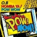 O.B  - Homba Ya (Original Mix)