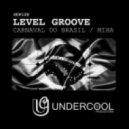 Level Groove - Miha (Original Mix)