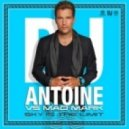 DJ Antoine Vs. Mad Mark - Sky Is The Limit (Club Mix)