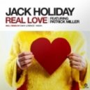 Jack Holiday feat. Patrick Miller - Real Love (Original Mix)