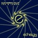Ellez Marinni & Tellur - Tea & Lemon (Ellez Marinni Remix)