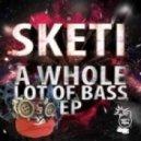 Sketi - This Is My Theme (Original Mix)