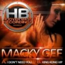MacKy Gee - I Don't Need You (Feat Pia Crawford)