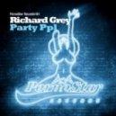 Richard Grey - Party Ppl (Original Mix)