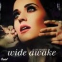Katy Perry -  Wide Awake (Arion Dubstep Remix)
