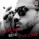 Andre Rizo feat Irene - Be My Lover (Extended Mix)