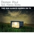 Damon Paul feat. Patricia Banks - Sun Always Shines On Tv (Sven & Olav Remix)