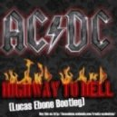 ACDC - Highway To Hell (Johnes Bootleg)