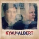 Kyau & Albert - What Lovers Only Know (Original Mix)